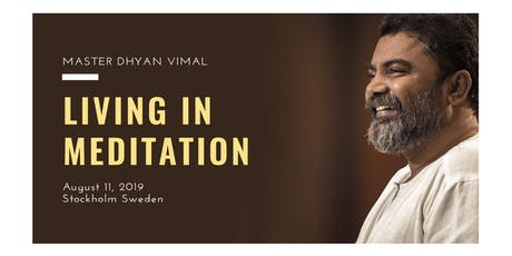 Living in Meditation - An Evening with Master Dhyan Vimal tickets
