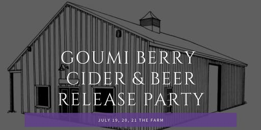 Goumi Berry Cider and Beer Release