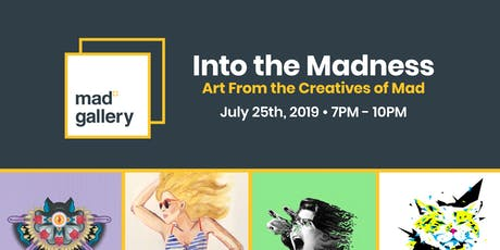 Mad Gallery: Into the Madness tickets