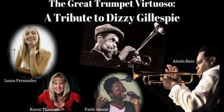 A Tribute To Dizzy Gillespie - With Alexis Baro and Faith Amour tickets