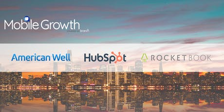 Mobile Growth Boston w/Hubspot, American Well, and Rocketbook at GasBuddy tickets