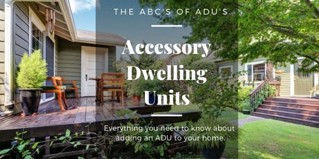 Accessory Dwelling Units - The ABCs of ADUs tickets