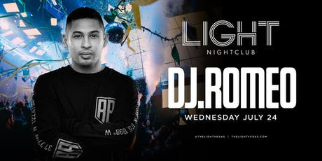 Dj Romeo @ Light Nighclub •FREE ENTRY, GIRLS FREE DRINKS & LINE SKIP• tickets