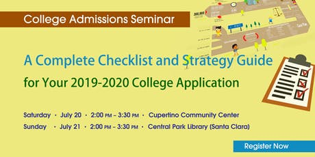 A Complete Guide for 2019 College Admission Checklist and Strategies tickets