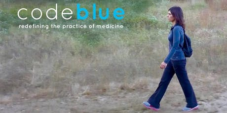 Code Blue: Redefining the Practice of Medicine film screening tickets