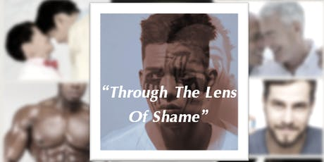 Through The Lens Of Shame - Gay Boys To Men Workshop tickets