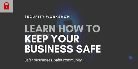 Safety 101: Learn How To Keep Your Business Safe tickets
