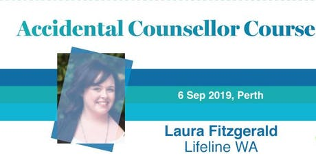 WA AFA Care - Accidental Counsellor Course tickets