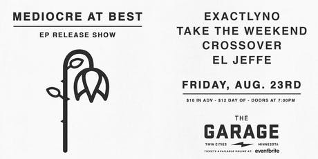 Mediocre at Best Album Release tickets