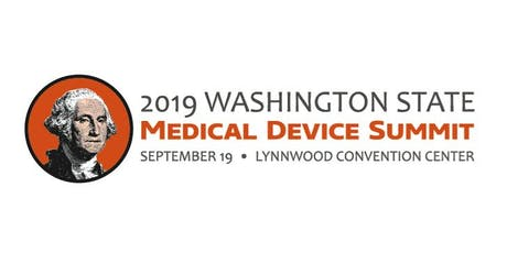 2019 Washington State Medical Device Summit  tickets
