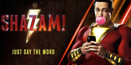 Shazam! - 4K UHD Dolby Atmos Rated PG-13 tickets