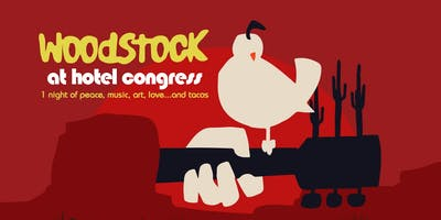 Woodstock 50th Anniversary at Hotel Congress