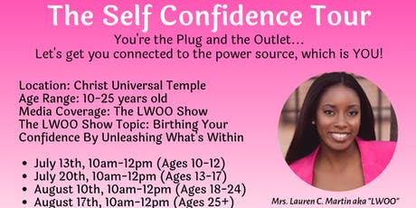 """The Self Confidence Tour, Presented By LWOO The Confidence Connector.""  tickets"