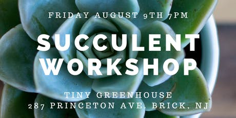 Succulent Terrarium Workshop tickets