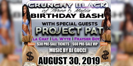 Crunchy Black B-day Bash feat. Project Pat, Lil Wy tickets