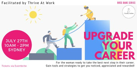 Upgrade Your Career! (Boss Babe Series) tickets