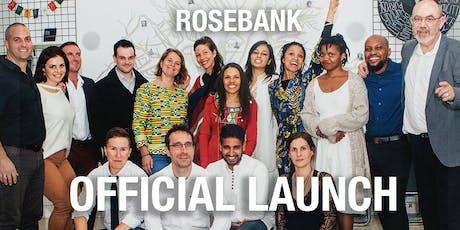 Rosebank Official Launch tickets