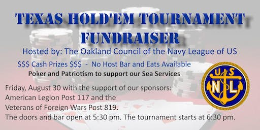 The Oakland Council of the Navy League Texas Hold'em Tournament FundRaiser