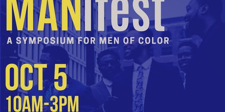 MANifest: A Symposium for Men of Color tickets
