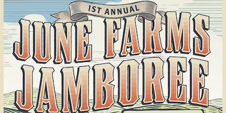 June Farms Jamboree tickets