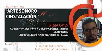 """Master Class """"Arte Sonoro e Instalación """""""