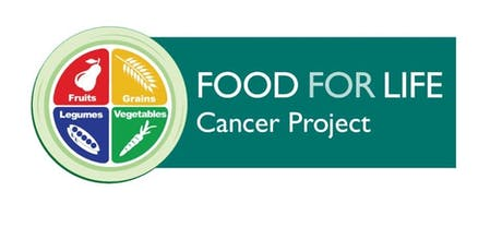 Foods That Fight Cancer - Food For Life - PCRM tickets