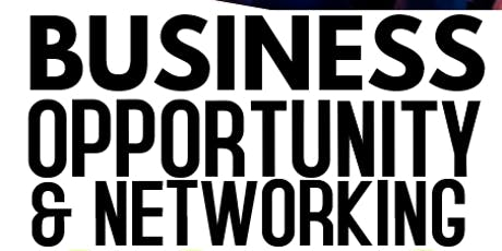7/27 Business Opportunity & Networking tickets
