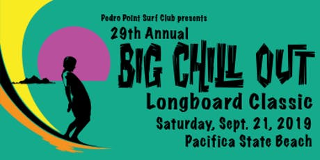 Pedro Point Surf Club Presents The Big Chill Out 2019 tickets