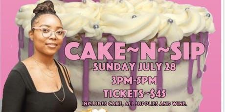 Cake N Sip tickets