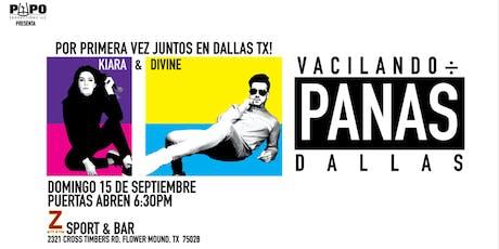 VACILANDO ENTRE PANAS - DIVINE & KIARA -DALLAS TX tickets