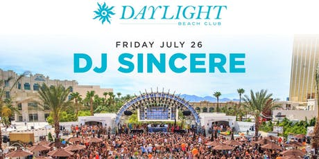 Dj Sincere @ Daylight Beach •FREE ENTRY, GIRLS FREE DRINKS & LINE SKIP• tickets