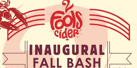 2 Fools Cider Inaugural Fall Bash & Boil tickets