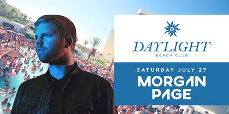 Morgan Page @ Daylight Beach •FREE ENTRY, GIRLS FREE DRINK & LINE SKIP• tickets