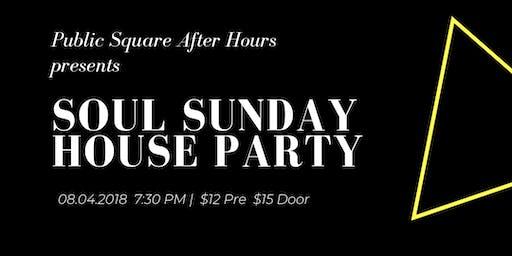 Soul Sunday House Party