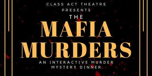 The Mafia Murders Dinner Theatre