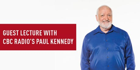 Lecture with CBC Radio's Paul Kennedy: What would Marshall McLuhan say? tickets