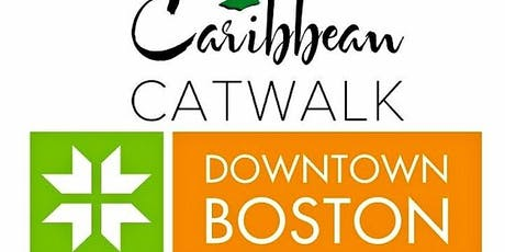 Boston Caribbean Fashion Week Caribbean Catwalk Fashion Show tickets