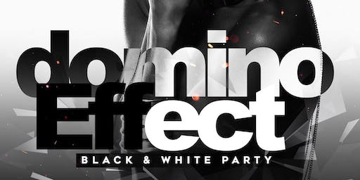 The Domino Effect :: R&B Saturdays • Black & White Party