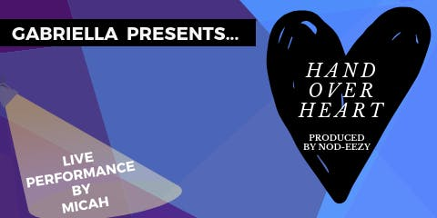 Gabriella Presents: Hand Over Heart Listening Party JULY 18TH
