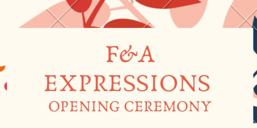F&A Expressions: Grand Opening