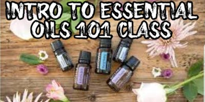 Intro to Essential Oils 101 class