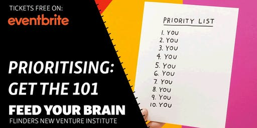 Feed Your Brain | Prioritising101