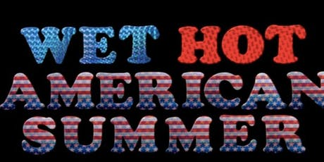 Wet Hot American Summer (2001) tickets