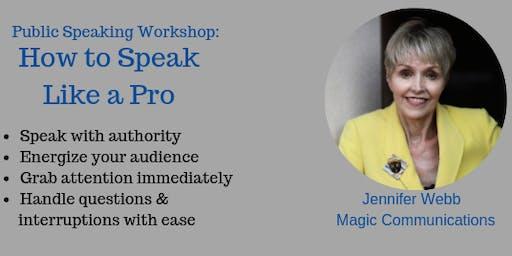 Public Speaking Workshop: How to Speak Like a Pro