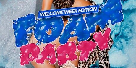 Welcome Week Foam Party tickets