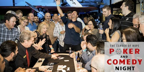 The Echoes of Hope Poker & Comedy Night!  tickets