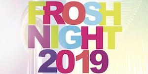 FROSH NIGHT 2019 @ FICTION NIGHTCLUB   FRIDAY SEPT 6TH