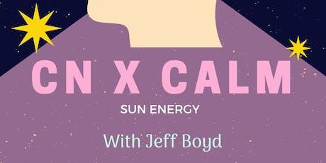 CN X CALM presents with Jeff Boyd  tickets
