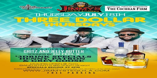 $3 Thursday's featuring Gritz and Jelly Butter