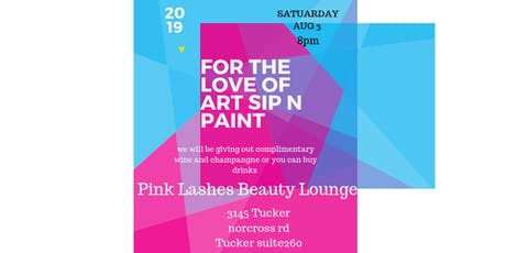For The Love Of Art Sip N Paint  tickets